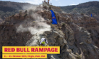Red Bull Rampage 2013 - Recap and Videos